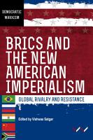 BRICS and the New American Imperialism PDF