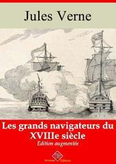 Les grands navigateurs du XVIIIe siècle: Nouvelle édition augmentée