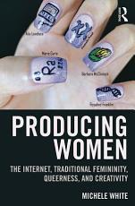 Producing Women PDF