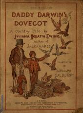 Daddy Darwin's dovecot, illustr. by R. Caldecott