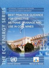 Best Practice Guidance for Effective Methane Drainage and Use in Coal Mines