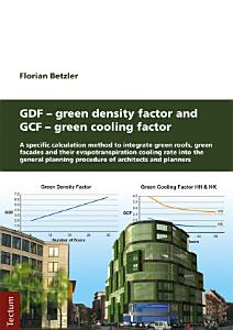 GDF   Green Density Factor and GCF   Green Cooling Factor