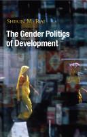 The Gender Politics of Development PDF