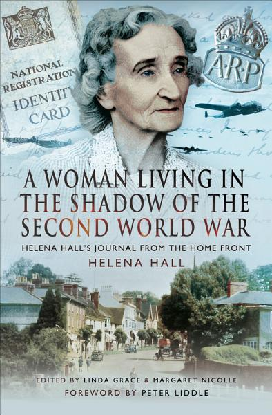 A Woman Living in the Shadow of the Second World War