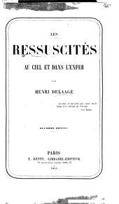 Les ressuscites au ciel et dans l'enfer par Henri Delaage