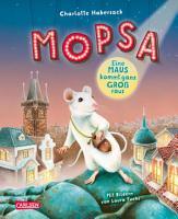 Mopsa   Eine Maus kommt ganz gro   raus PDF