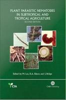 Plant Parasitic Nematodes in Subtropical and Tropical Agriculture PDF