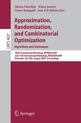 Approximation  Randomization  and Combinatorial Optimization  Algorithms and Techniques PDF