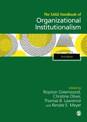 The SAGE Handbook of Organizational Institutionalism
