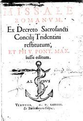 Missale Romanum ex decreto sacrosancti concilii tridentini restitutum et Pii V pont. max. jussu editum