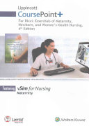 Lippincott Coursepoint  for Ricci  Essentials of Maternity  Newborn  and Women s Health Nursing PDF