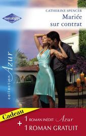 Mariée sur contrat - Passion aux Caraïbes (Harlequin Azur)