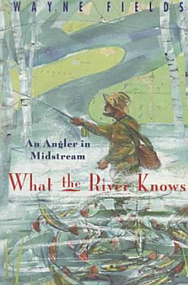 What the River Knows PDF