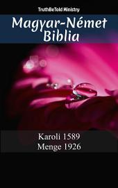 Magyar-Német Biblia: Karoli 1589 - Menge 1926