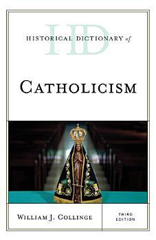 Historical Dictionary of Catholicism PDF