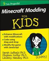 Minecraft Modding For Kids For Dummies PDF