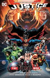 Justice League Vol. 8: Darkseid War Part 2: Volume 8, Issues 45-50