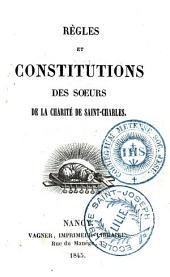 Règles et Constitutions des Soeurs de la Charité de Saint-Charles