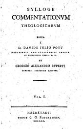 Sylloge commentationum theologicarum: Volume 1