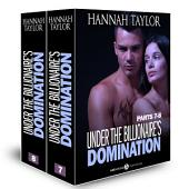 Boxed Set: Under the Billionaire's Domination, parts 7-8