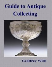 Guide to Antique Collecting