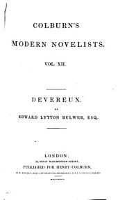 Devereux, by the author of 'Pelham'. by E. Lytton Bulwer