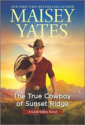 The True Cowboy of Sunset Ridge