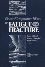 Elevated Temperature Effects on Fatigue and Fracture