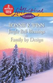 Jingle Bell Blessings & Family by Design: Jingle Bell Blessings\Family by Design