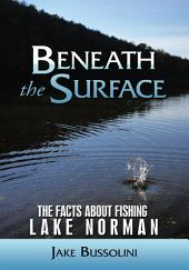 Beneath the Surface: The Facts about Fishing Lake Norman