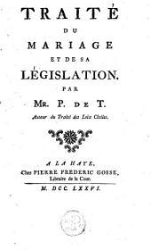 Traité du mariage et de sa législation
