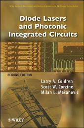 Diode Lasers and Photonic Integrated Circuits: Edition 2