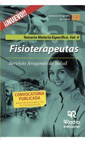 Fisioterapeutas. Temario Materia Específica. Volumen 4. Servicio Aragonés de Salud