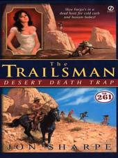 Trailsman #261, The: Desert Death Trap