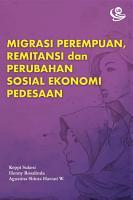 Migrasi Perempuan  Remitansi  dan Perubahan Sosial Ekonomi Pedesaan PDF