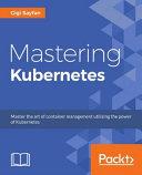 Mastering Kubernetes PDF