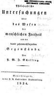 Philosophische Untersuchungen   ber das Wesen der menschlichen Freiheit und die damit zusammenh  ngenden Gegenst  nde PDF