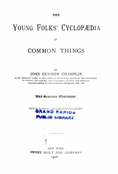 The Young Folks' Cyclopædia of Common Things