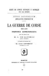 Bellum cyrnicum: La guerre de Corse [1553-1569] Texte latin d'Antonio Roccatagliata revu et annoté par M.L. de Castelli ...