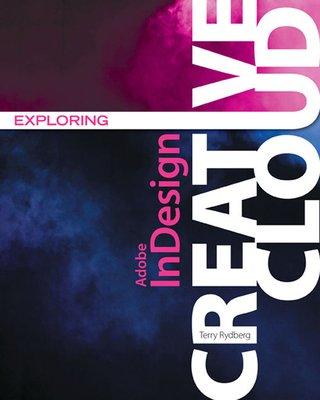 Exploring Adobe InDesign Creative Cloud PDF