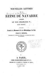 Nouvelles lettres de la reine de Navarre: adressées au roi François Ier, son frère
