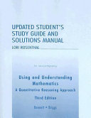 Using and Understanding Mathematics  Updated Student s Study Guide and Solutions Manual