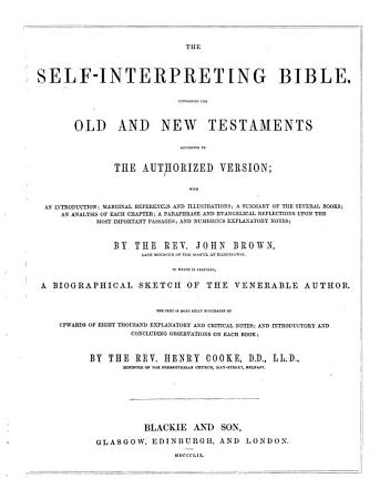 The Self Explanatory Family Bible     with     Notes  by the Rev  John Brown     and Numerous Additional     Notes     by the Rev  J  B  Patterson and the Rev  A  S  Patterson PDF