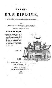 Examen d'un diplôme attribué à Louis le Bègue roi suivi d'un traité sur saint Denis