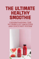 The Ultimate Healthy Smoothie