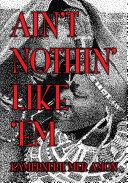 Ain't Nothin' Like 'em