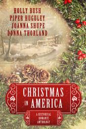 Christmas in America: Historical Romance Anthology
