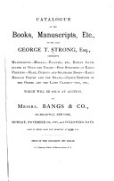 Download Catalogue of the Books  Manuscripts  Etc   of the Late George T  Strong  Esq      Book