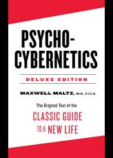Psycho Cybernetics Deluxe Edition PDF