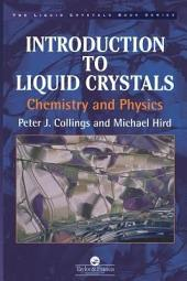 Introduction to Liquid Crystals: Chemistry and Physics